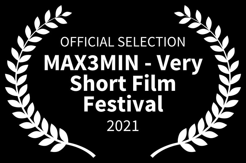 OFFICIAL_SELECTION_-_MAX3MIN_-_Very_Short_Film_Festival_-_2021_(1)