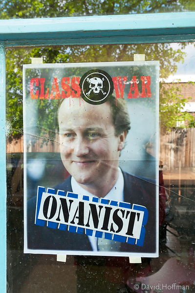 100506 Cameron Poster 11 Modified Class War Wanker poster showing the David Cameron Tory party side on the day of the General...