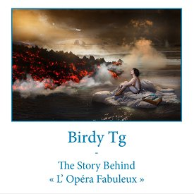 """The Story Behind… L'Opéra Fabuleux"" (The Fabulous Opera) - French version"