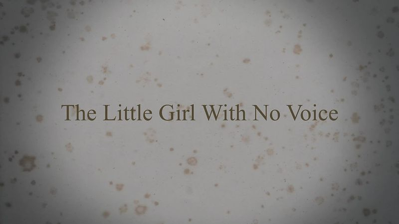 The Little Girl With No Voice